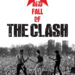 The Rise and Fall of The Clash