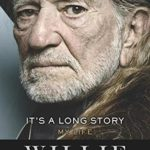 Willie Nelson and David Ritz _It's A Long Story_
