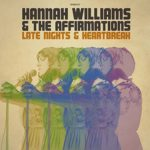 Hannah Williams & The Affirmations: Late Nights and Heartbreak