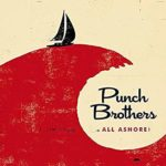 Punch Brothers: All Ashore