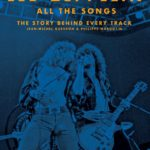 Philippe Margotin and  Jean-Michel Guesdon: Led Zeppelin All The Songs: The Story Behind Every Track