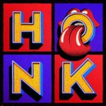 The Rolling Stones:  Honk Deluxe Edition