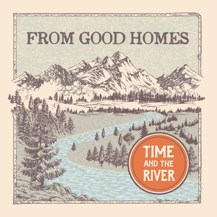 From Good Homes Confirm Release Date for 'Time and the River,' First Studio Album Since 1998