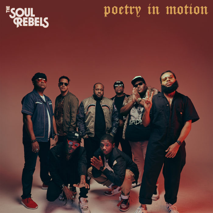 The Soul Rebels Announce New Album, 'Poetry in Motion,' Share First Single Featuring Big Freedia
