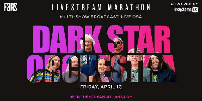 FANS to Present Immersive Dark Star Orchestra Marathon Powered By LD Systems, Featuring Full-Show Broadcasts and Live Interviews