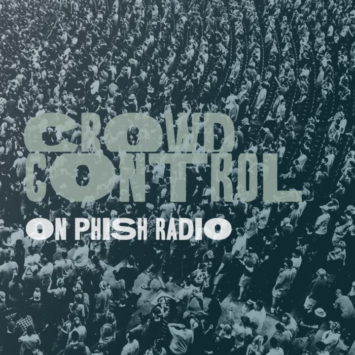 Phish Radio Announces New Program 'Crowd Control', Featuring Fan Hosts and Playlists